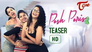 Posh Poris | Telugu  Web Series Teaser | by Aparna Malladi | #TeluguWebSeries