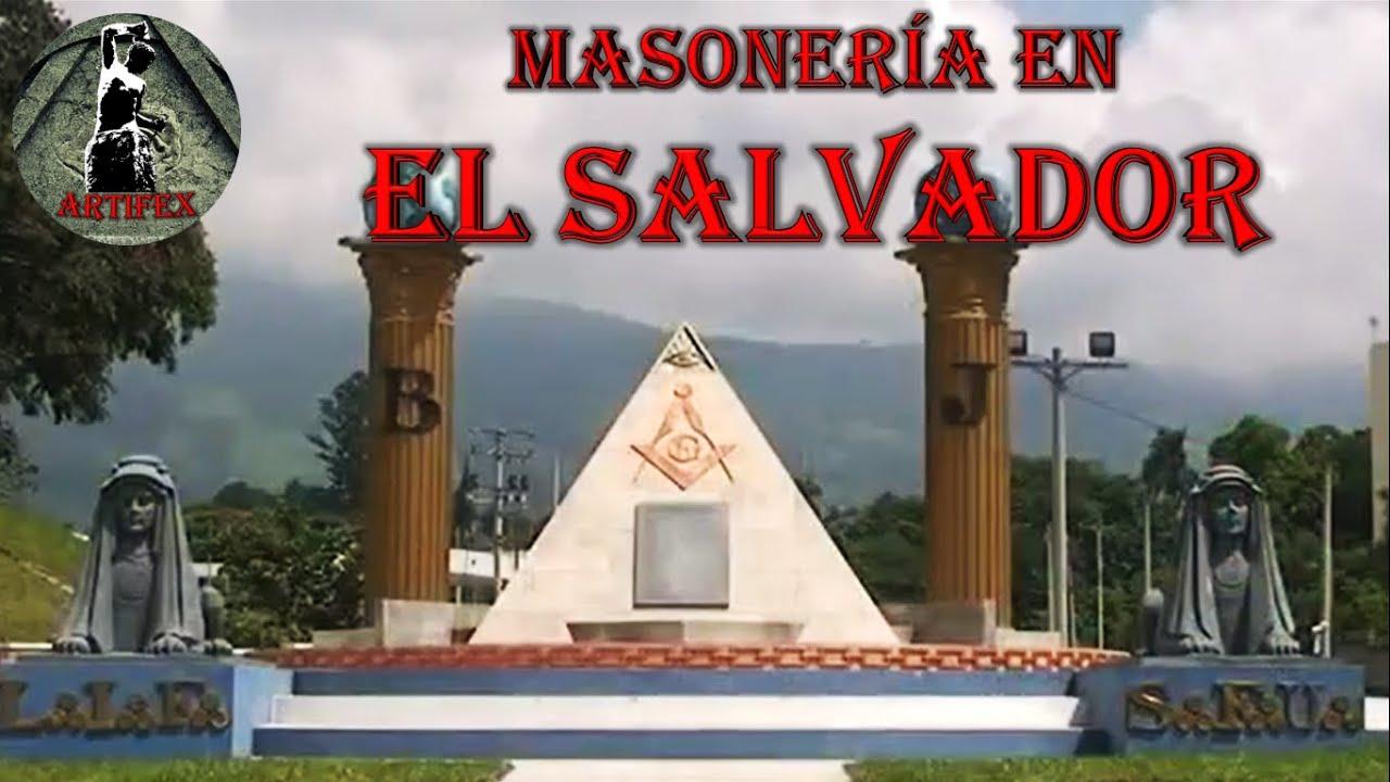 MASONERÍA EN EL SALVADOR - YouTube