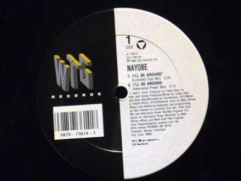 I'll be around - Nayobe