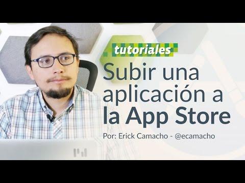 Cómo subir tu aplicación de iOS o iPhone a la App Store