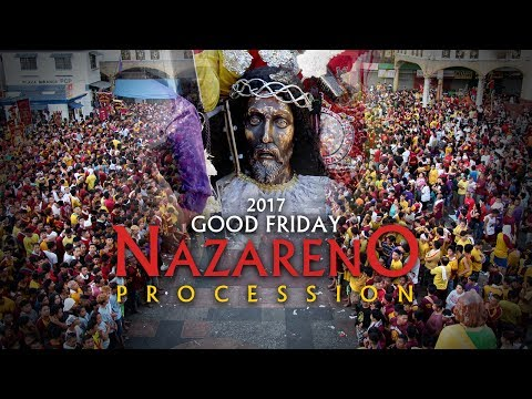 2017 | Good Friday Nazareno Procession