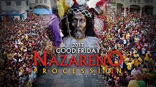 2017 | Good Friday Nazareno Procession