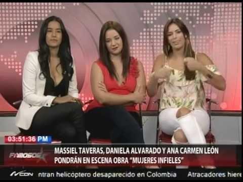 """Massiel Taveras, Daniela Alvarado y Ana Carmen León pondrán en escena obra """"Mujeres Infieles"""""""