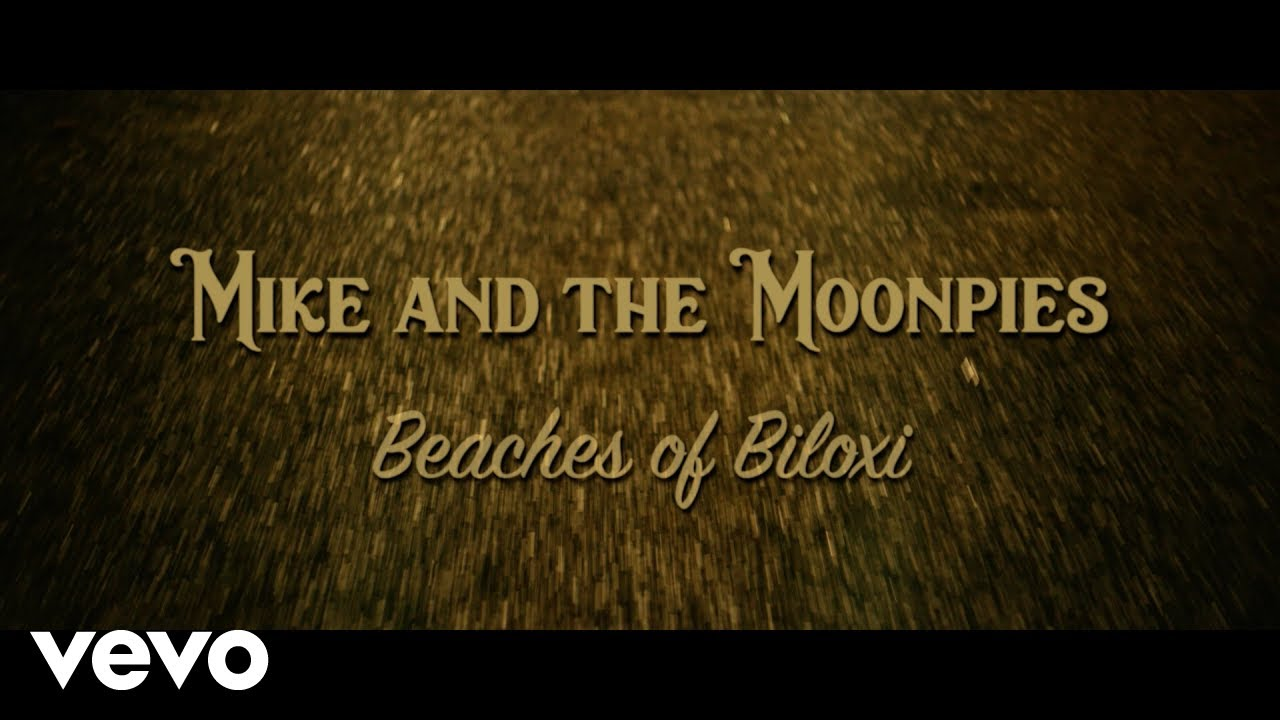 Mike and the Moonpies - Beaches of Biloxi