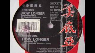 49ers - How Longer (Extended)