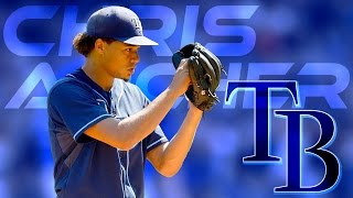 Chris Archer | 2016 Rays Highlights Mix ᴴᴰ