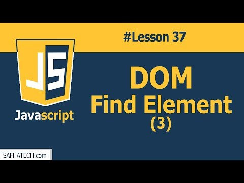 How to Find DOM Element in JAVASCRIPT | Lesson 37 JS Tutorial | SAFHATECH.com thumbnail