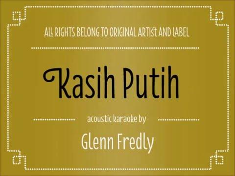 Acoustic Karaoke Kasih Putih  Glenn Fredly