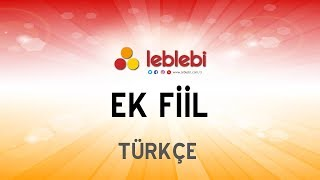 TÜRKÇE - EK FİİL