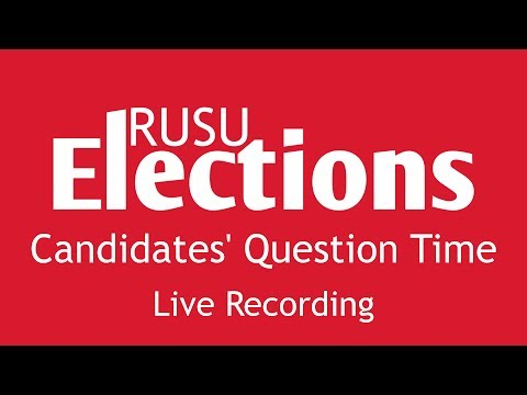RUSU Elections 2014: Candidates' Question Time Live Recording