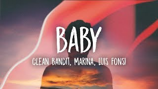 Clean Bandit - Baby (ft. Marina, Luis Fonsi) Video