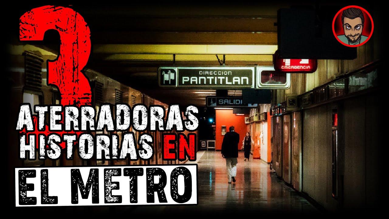 3 HÓRRIDAS HISTORIAS EN EL METRO   HISTORIAS DE TERROR  Relatos De Horror