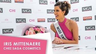 Miss Univers, Iris Mittenaere chez SAGA Cosmetics !