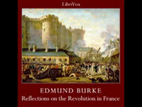 REFLECTIONS ON THE REVOLUTION IN FRANCE by Edmund Burke FULL AUDIOBOOK | Best Audiobooks