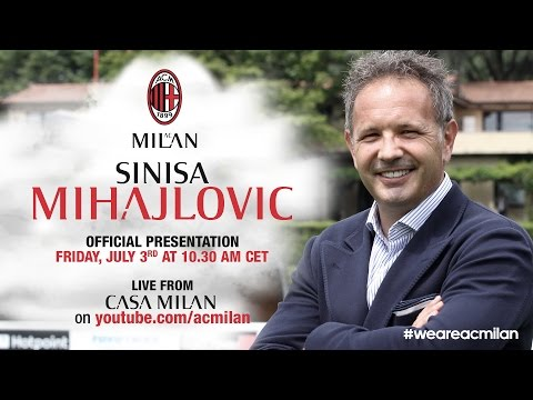 Siniša Mihajlović, Presentazione Ufficiale | ITA | AC Milan Official