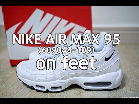[신발이야기] NIKE AIR MAX 95 WHITE [609048-109] on feet (나이키 에어 맥스 95 올백)