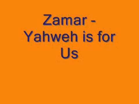 Zamar - Yahweh is for Us.wmv