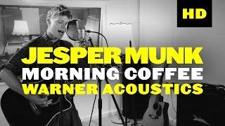 Jesper Munk - Morning Coffee (Warner Acoustics)