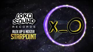 Скачать Starpoint Original Mix Alex Up NO ZER LokoSound Records