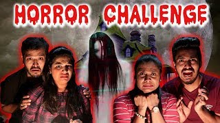 The Horror Challenge I SCARY STORY TELLING Challenge