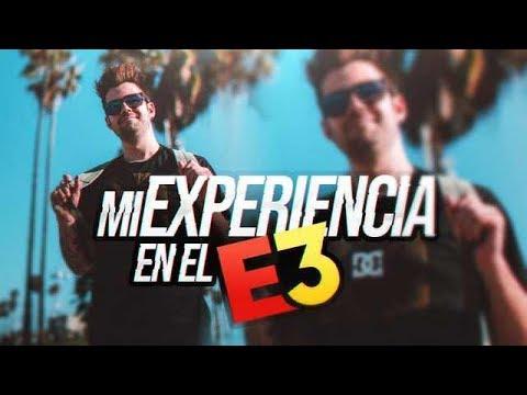 mi-experiencia-en-el-e3