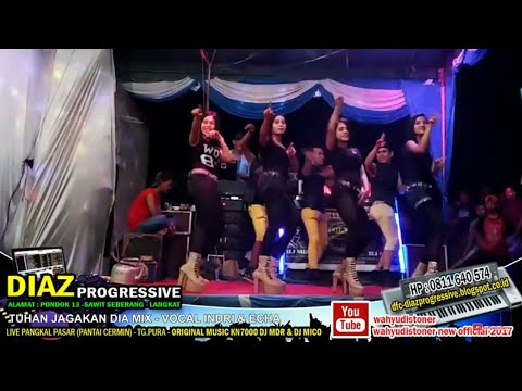 DJ DIAZ 2018 TUHAN JAGAKAN DIA (cover) MIX KN7000 BY INDRI & ECHA ORIGINAL DJ MDR DIAZ PROGRESSIVE