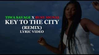 Tiwa Savage ft Busy Signal - Key To The City [Official Lyric Video]