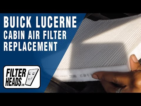 How to Replace Cabin Air Filter 2007 Buick Lucerne