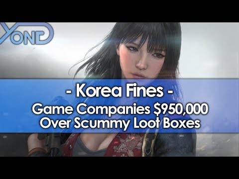 Korea Fines Game Companies $950,000 Over Scummy Loot Boxes