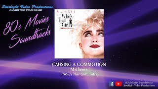 """Causing A Commotion - Madonna (""""Who's That Girl"""", 1987)"""