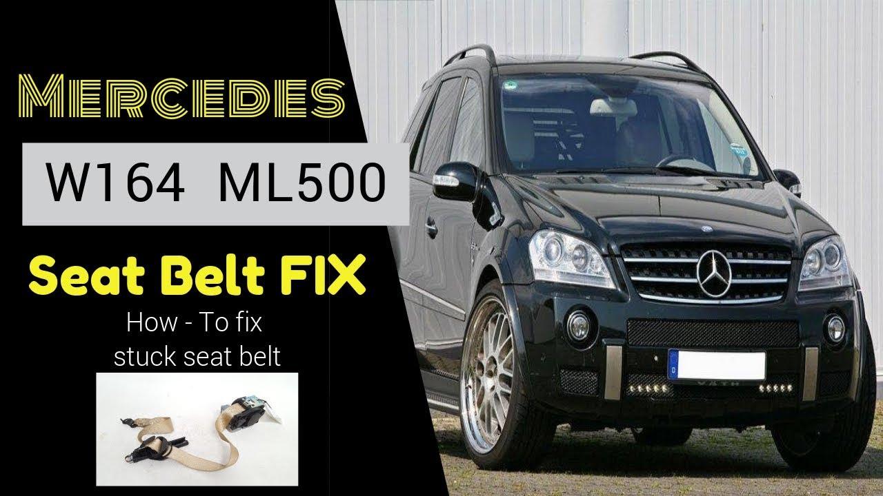 Seat Belt Stuck How To FIX Mercedes W164 ML500 2008