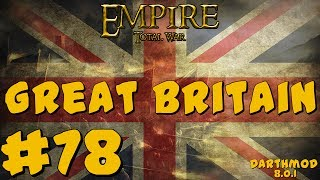 Empire Total War: Darthmod - Great Britain Campaign #78 ~ Fight For Milan!