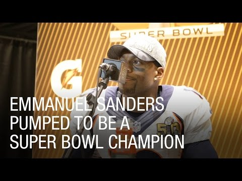 Emmanuel Sanders Pumped to be a Super Bowl Champion