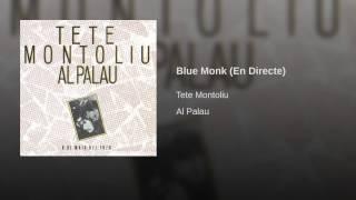 Blue Monk (En Directe)