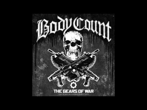 Body Count - The Gears of War [Explicit]