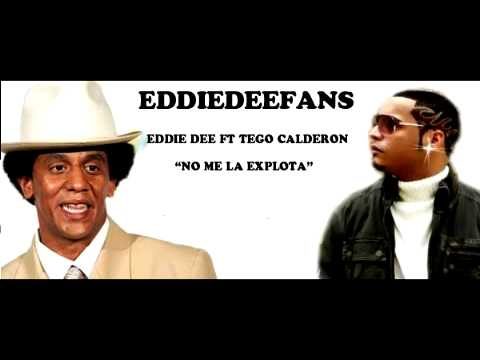 Eddie Dee Ft Tego Calderon - No Me La Explota (Tiraera)