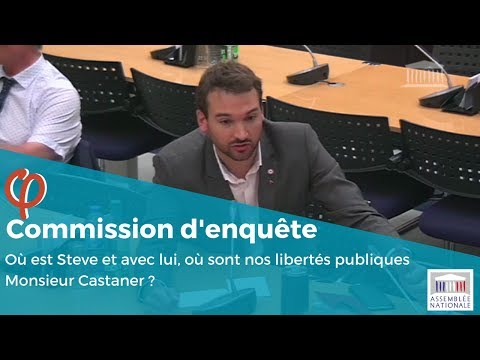 Où est Steve et avec lui, où sont nos libertés publiques Monsieur Castaner ?