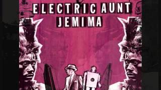 Electric Aunt Jemima feat. DANAY - Un Poco de Amor (Con Estilo)