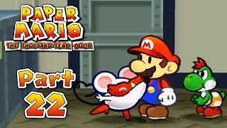 Paper Mario: The Thousand-Year Door - Part 22: Some Shady Business!