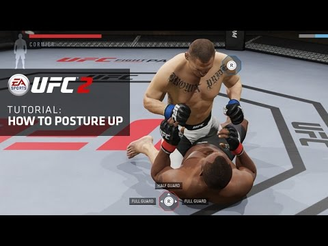 EA SPORTS UFC 2 | Tutorials: How To Posture Up - Learning how to posture up when you're on the ground is a valuable tool to get back into a position of strength to finish your opponent.