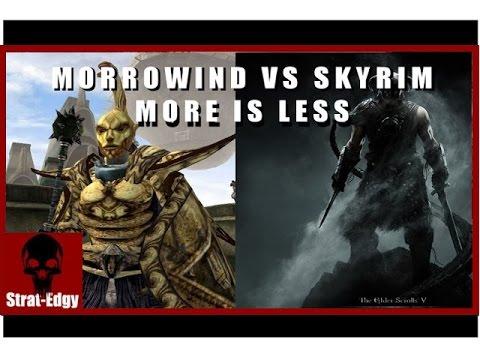 Morrowind Vs Skyrim More Is Less