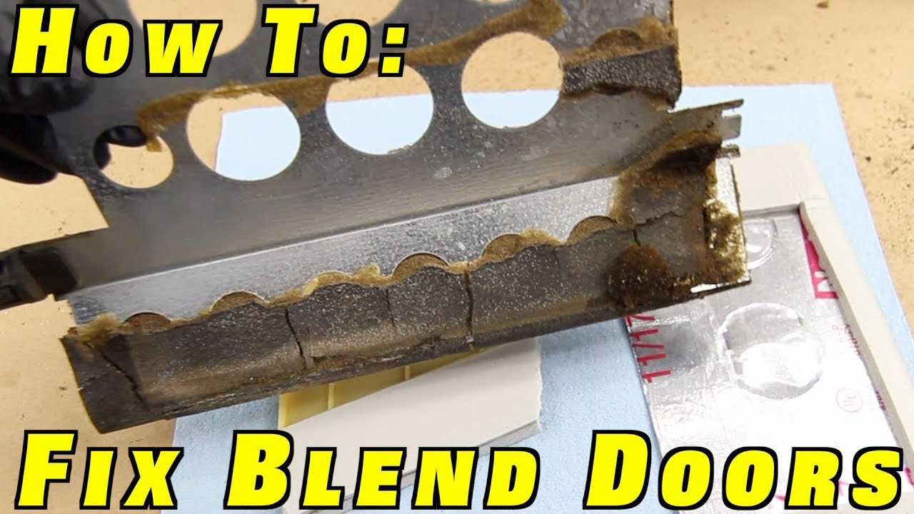 How To Fix Blend Doors Install A Heater Core And Reseal