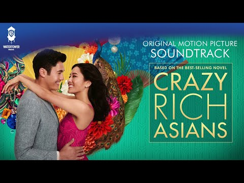 Crazy Rich Asians Soundtrack - Cant Help Falling In Love - Kina Grannis