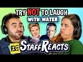 Try to Watch This Without Laughing or Grinning WITH WATER #2 (ft. FBE STAFF)