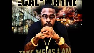 KILLA CAL WAYNE - Take Me As I Am
