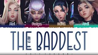 Download lagu K/DA – 'THE BADDEST' ft. (G)I-DLE, Bea Miller, Wolftyla Lyrics [Color Coded_Han_Rom_Eng]