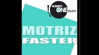 Motriz - Faster (Short Edit) - Electro House ( Very Exclusive For Club & Radio DJ