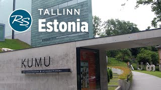 Tallinn, Estonia: Kumu Art Museum - Rick Steves' Europe Travel Guide - Travel Bite