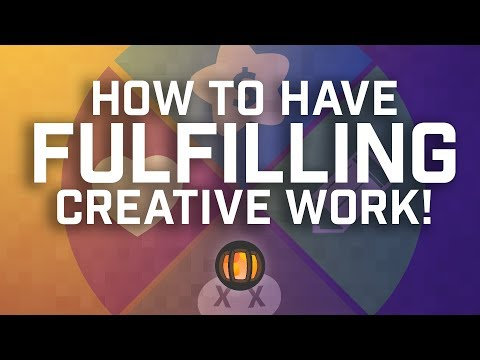 How to Have Fulfilling Creative Work