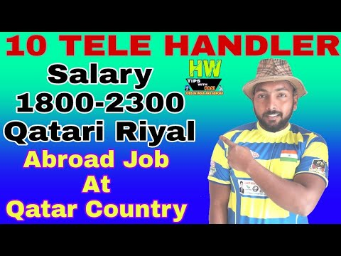 Abroad Job At Qatar Country, 10 Tele Handler Post, Salary 1800-2300 Qatari Riyal